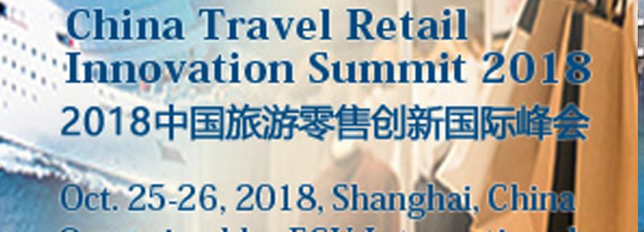 China Travel Retail Innovation Summit 2018 - FILE Magz